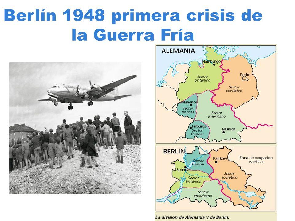 Berlín 1948 primera crisis de la Guerra Fría