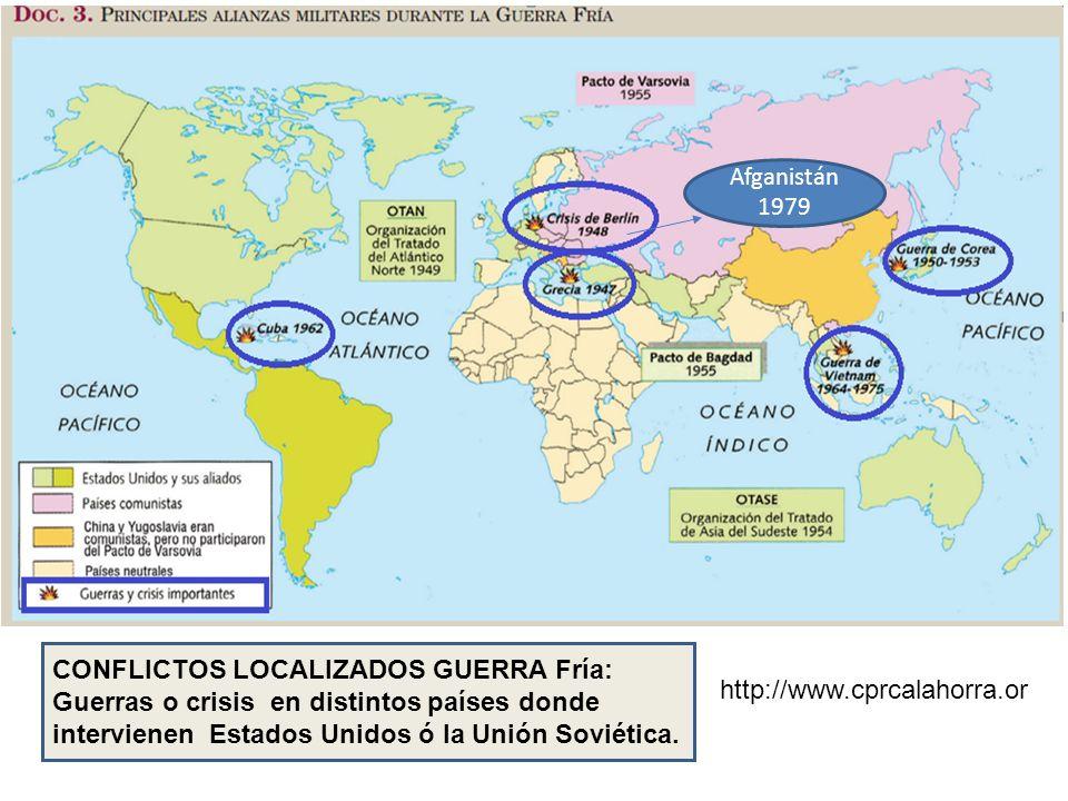http://www.cprcalahorra.or CONFLICTOS LOCALIZADOS GUERRA Fría: Guerras o crisis en distintos países donde intervienen Estados Unidos ó la Unión Soviética.