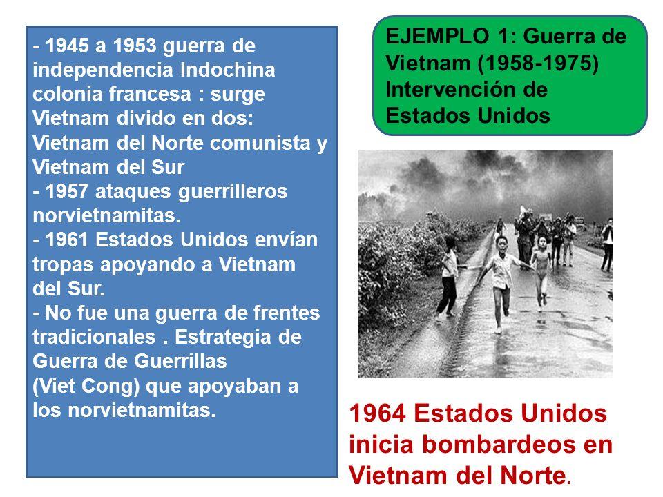 1964 Estados Unidos inicia bombardeos en Vietnam del Norte.
