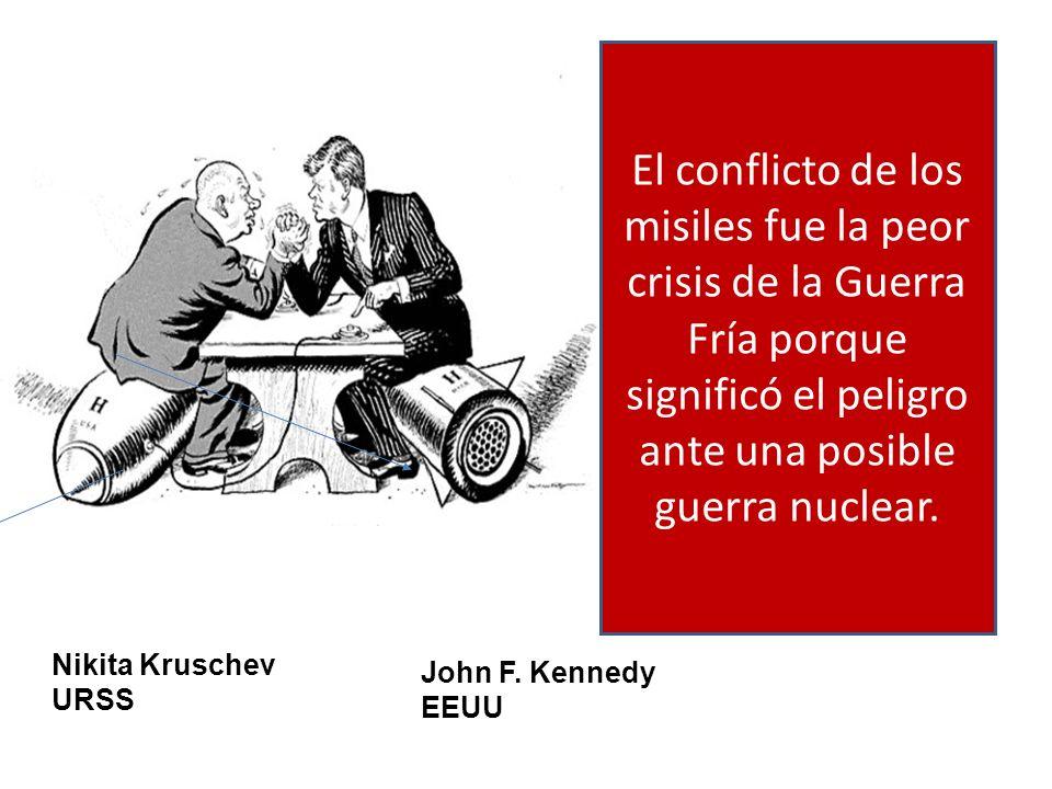 El conflicto de los misiles fue la peor crisis de la Guerra Fría porque significó el peligro ante una posible guerra nuclear.