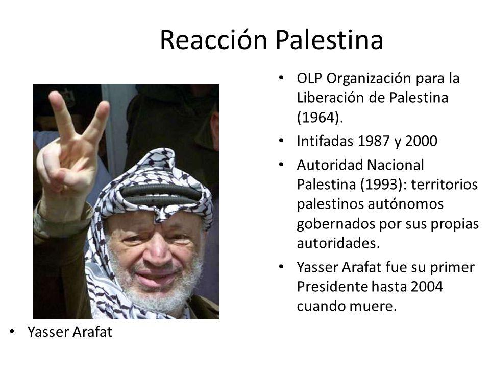 Reacción Palestina Yasser Arafat OLP Organización para la Liberación de Palestina (1964).