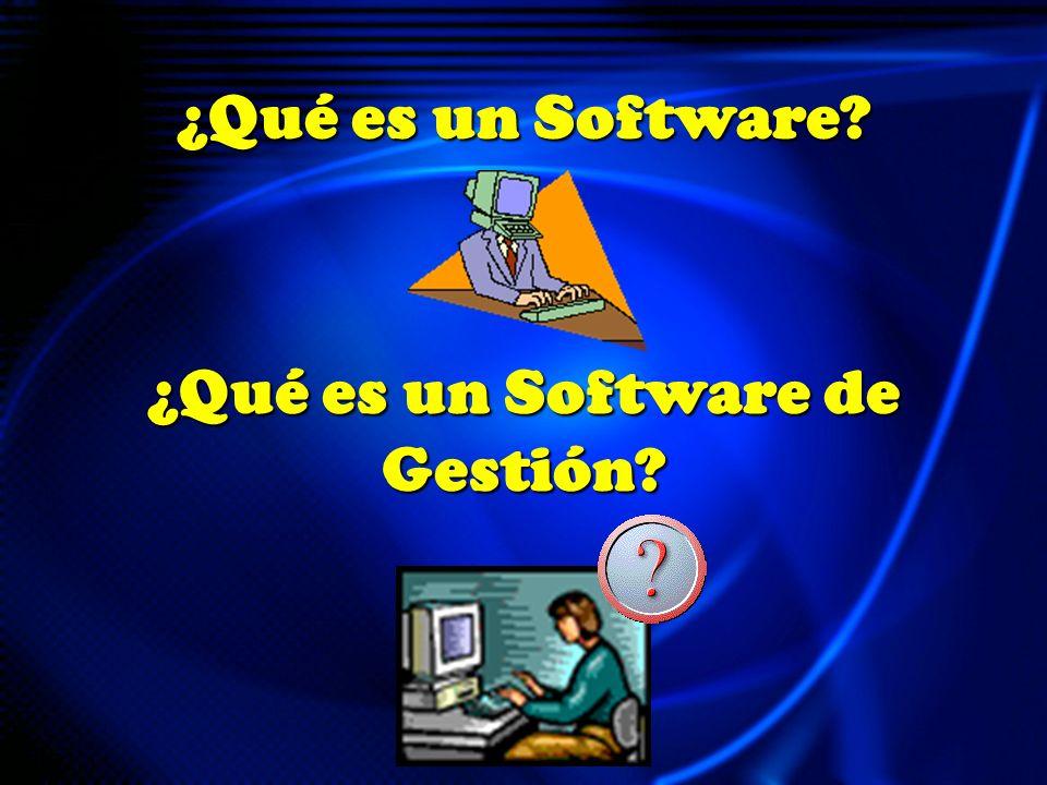 ¿Qué es un Software ¿Qué es un Software de Gestión