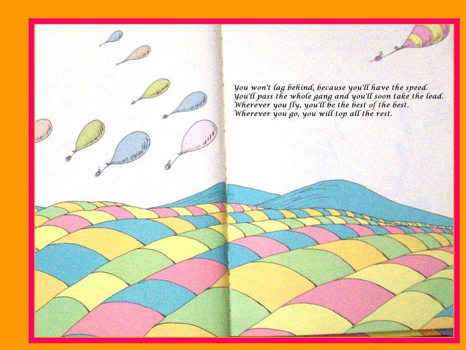 ¡Estarás elevándote! ¡Mirando paisajes fantásticos! Estarás con los voladores Y flotarás con ellos A grandes alturas.