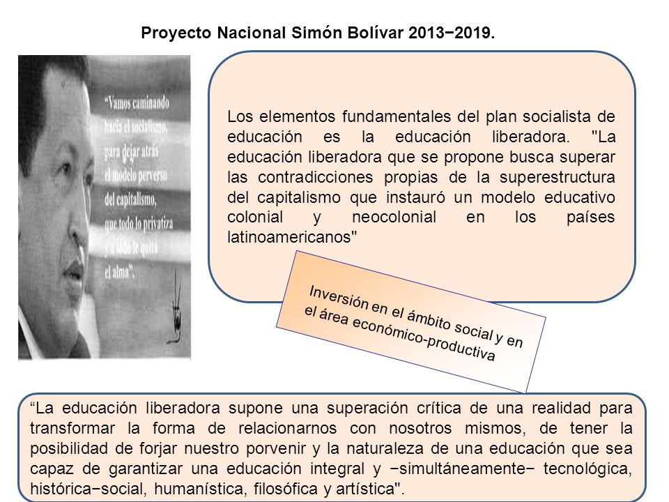 Los elementos fundamentales del plan socialista de educación es la educación liberadora.