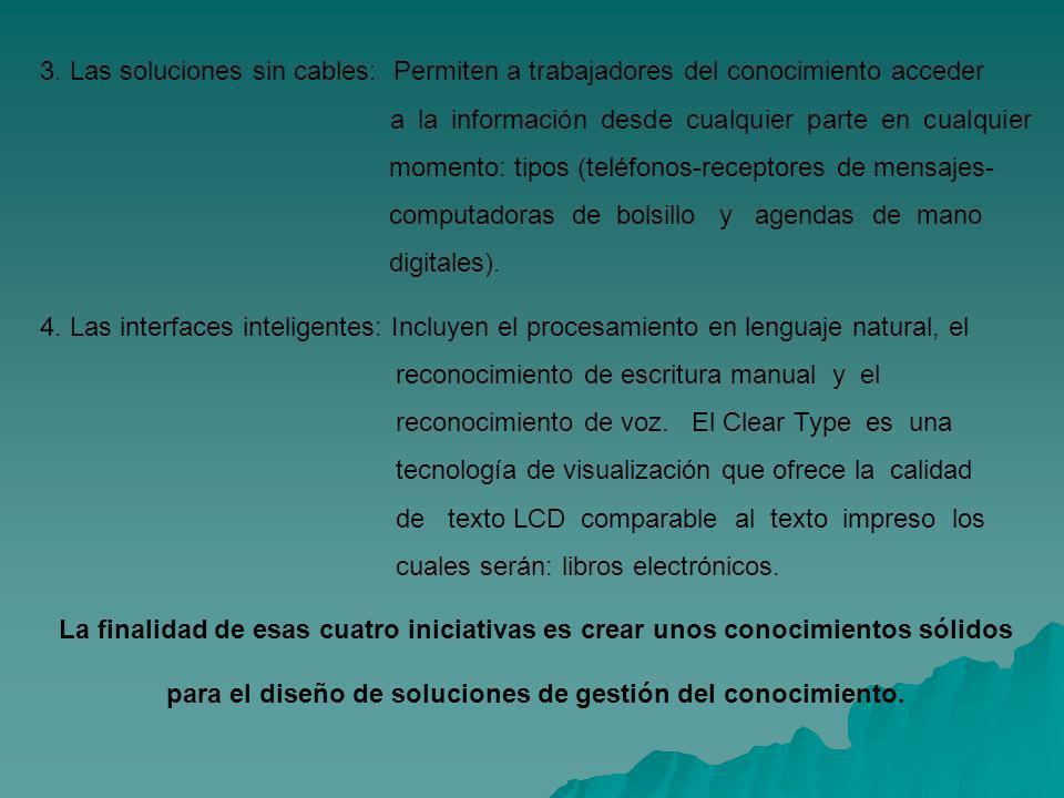 3. Las soluciones sin cables: Permiten a trabajadores del conocimiento acceder a la información desde cualquier parte en cualquier momento: tipos (tel