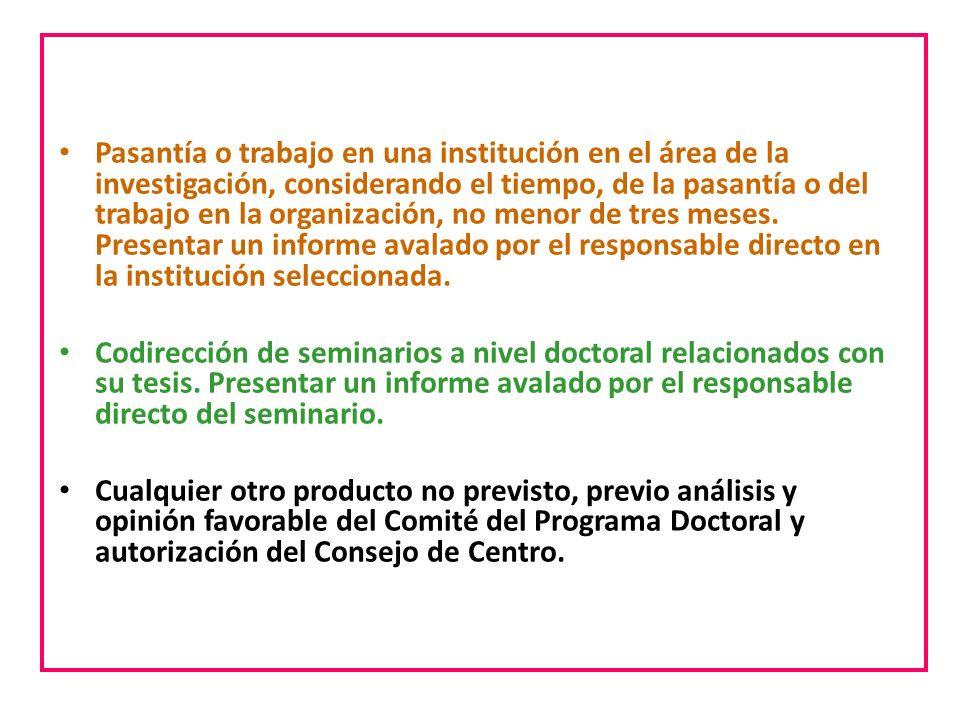 -¿Qué establece la normativa en relación a las modalidades de los productos que conformaran cada Estudio Individualizado? Pasantía o trabajo en una in
