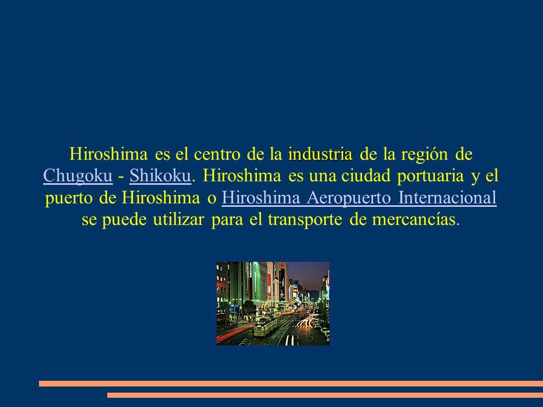 Hiroshima en la actualidad