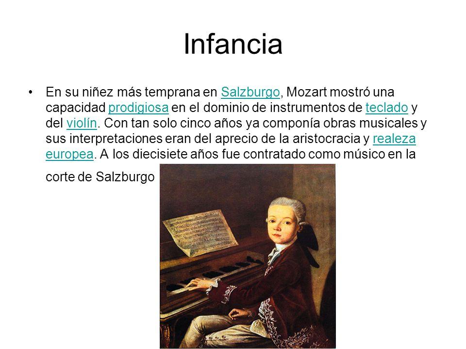 Infancia En su niñez más temprana en Salzburgo, Mozart mostró una capacidad prodigiosa en el dominio de instrumentos de teclado y del violín. Con tan