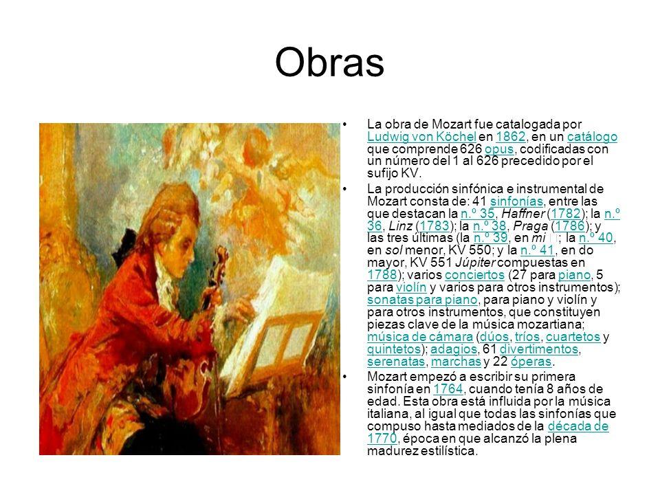 Obras La obra de Mozart fue catalogada por Ludwig von Köchel en 1862, en un catálogo que comprende 626 opus, codificadas con un número del 1 al 626 pr