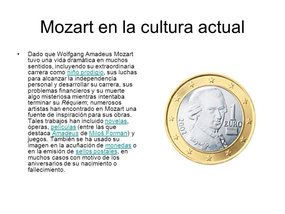 Mozart en la cultura actual Dado que Wolfgang Amadeus Mozart tuvo una vida dramática en muchos sentidos, incluyendo su extraordinaria carrera como niñ
