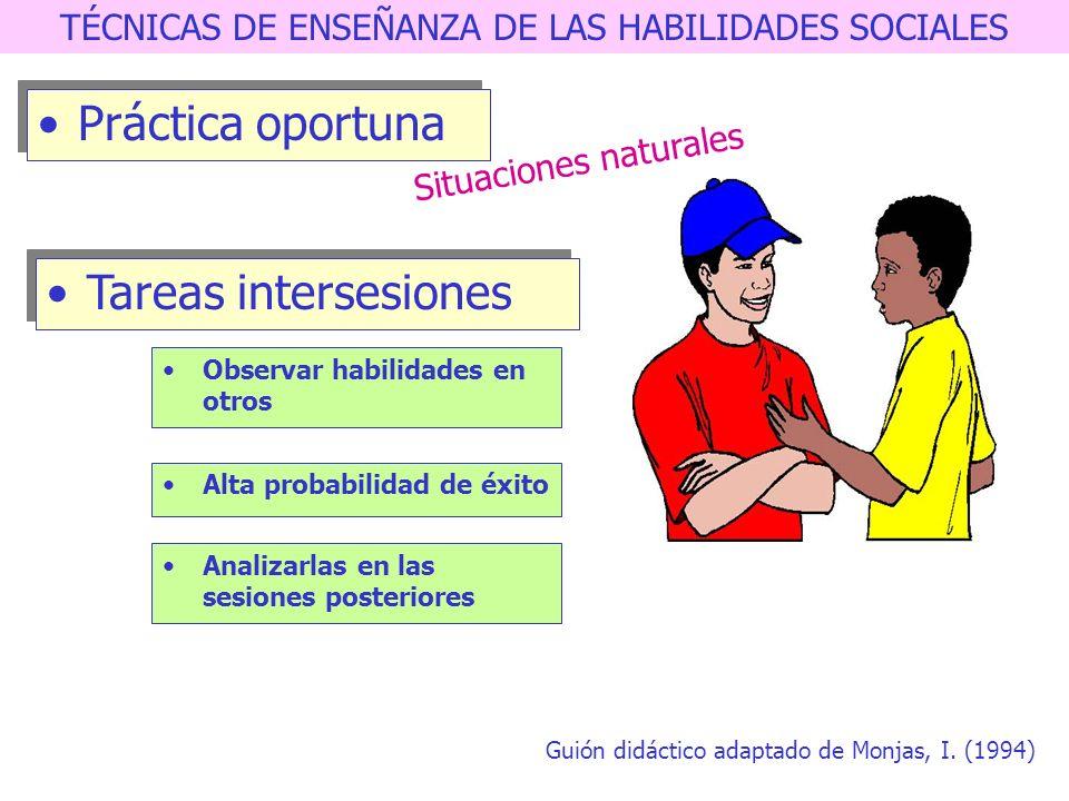 TÉCNICAS DE ENSEÑANZA DE LAS HABILIDADES SOCIALES Práctica comportamental Ensayo de conducta Feed-Back y refuerzo Feed-Back constructivo Valoración y