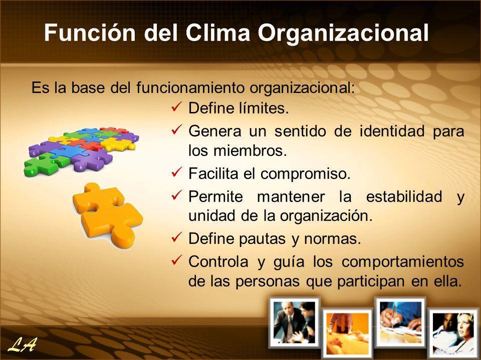 Define límites. Genera un sentido de identidad para los miembros. Facilita el compromiso. Permite mantener la estabilidad y unidad de la organización.