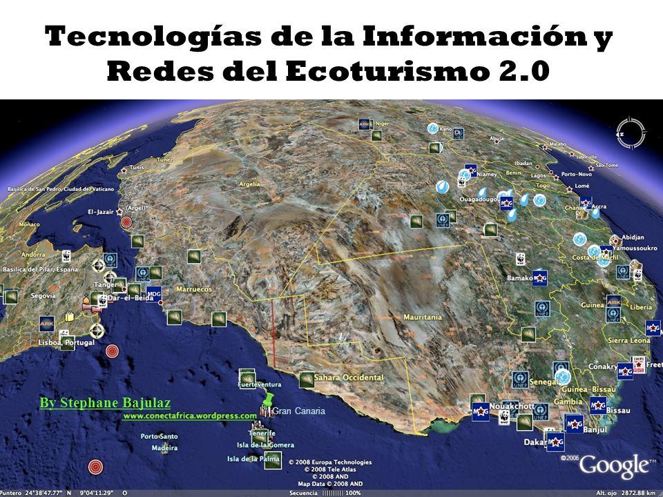 Tecnologías de la Información y Redes del Ecoturismo 2.0 By Stephane Bajulaz Gran Canaria