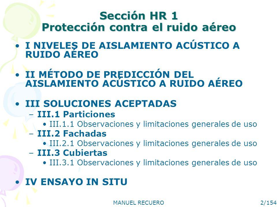 MANUEL RECUERO13/154 III SOLUCIONES ACEPTADAS III.2 Fachadas