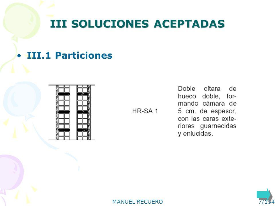 MANUEL RECUERO8/154 III SOLUCIONES ACEPTADAS III.1 Particiones