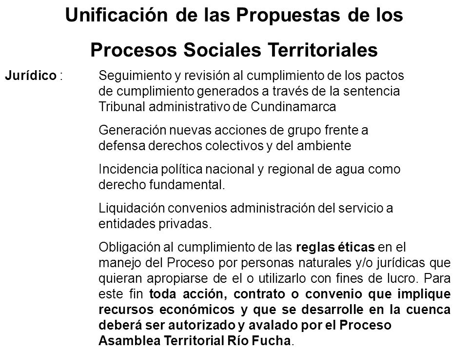 Unificación de las Propuestas de los Procesos Sociales Territoriales Jurídico :Seguimiento y revisión al cumplimiento de los pactos de cumplimiento ge