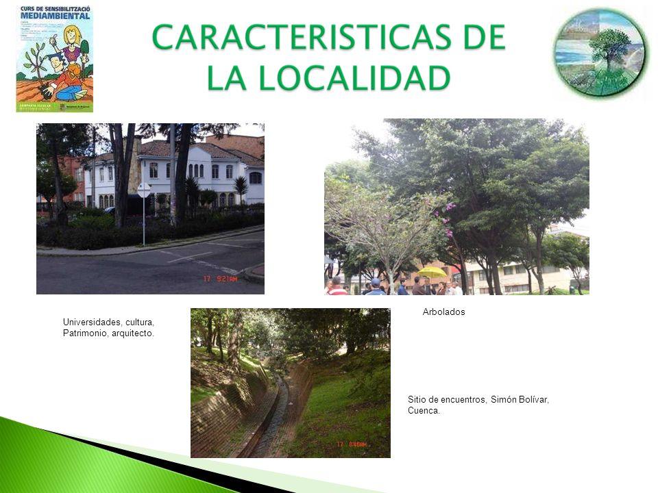 Arbolados Universidades, cultura, Patrimonio, arquitecto. Sitio de encuentros, Simón Bolívar, Cuenca.