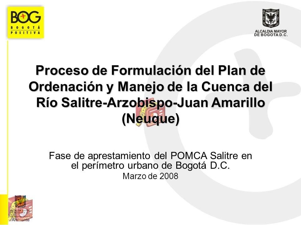 Proceso de Formulación del Plan de Ordenación y Manejo de la Cuenca del Río Salitre-Arzobispo-Juan Amarillo (Neuque) Fase de aprestamiento del POMCA S
