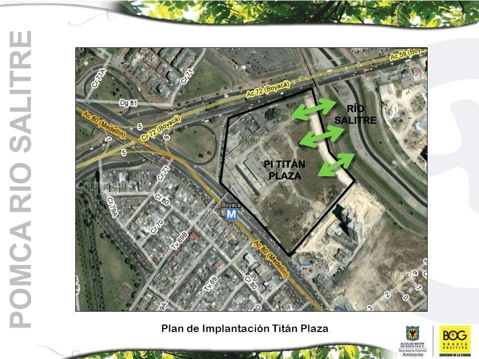 Plan de Implantación Titán Plaza POMCA RIO SALITRE