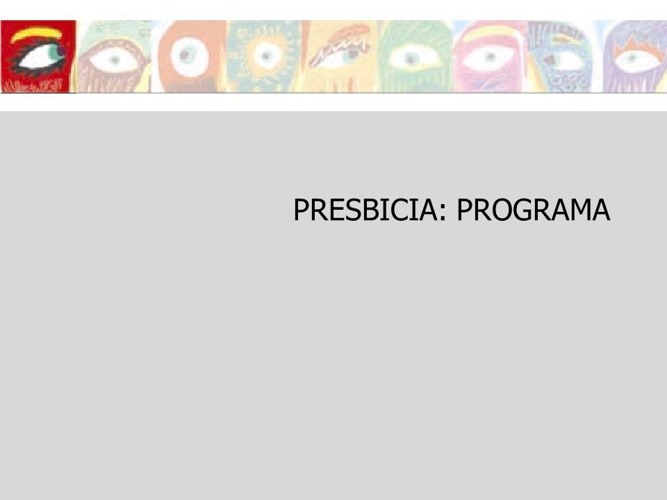 PRESBICIA: PROGRAMA