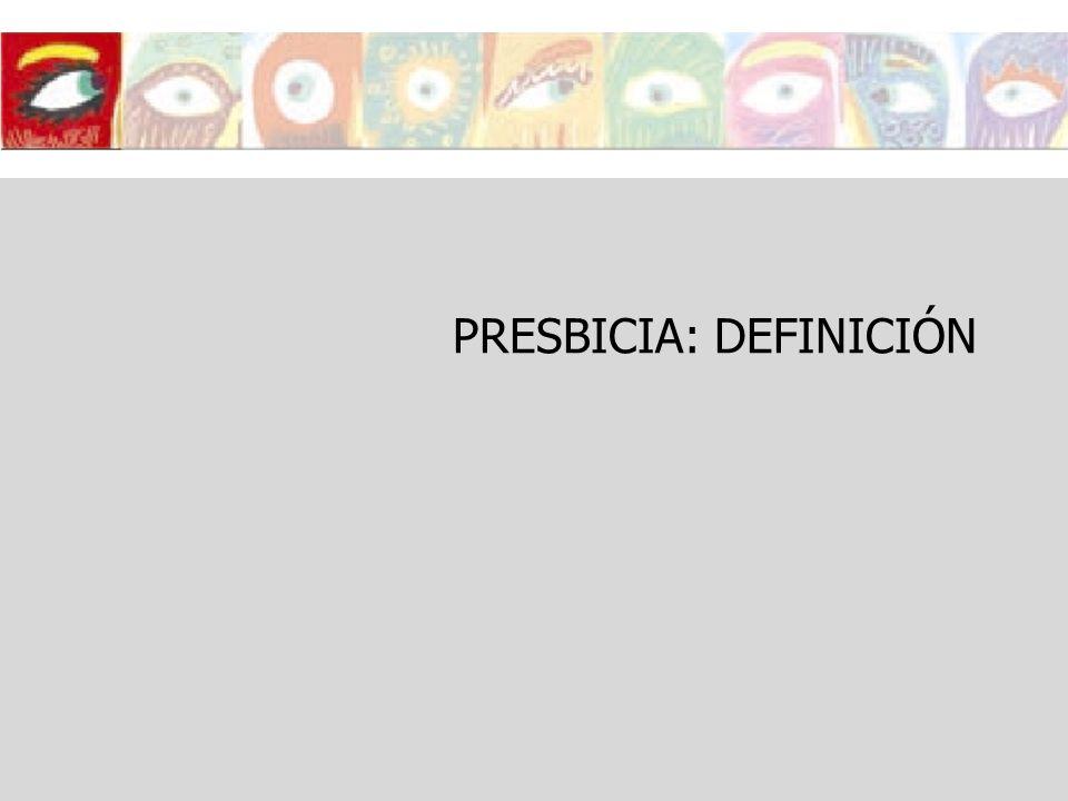 PRESBICIA: DEFINICIÓN