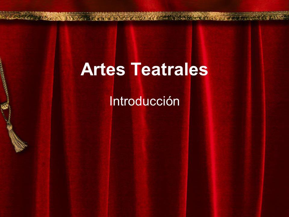 Artes Teatrales Introducción