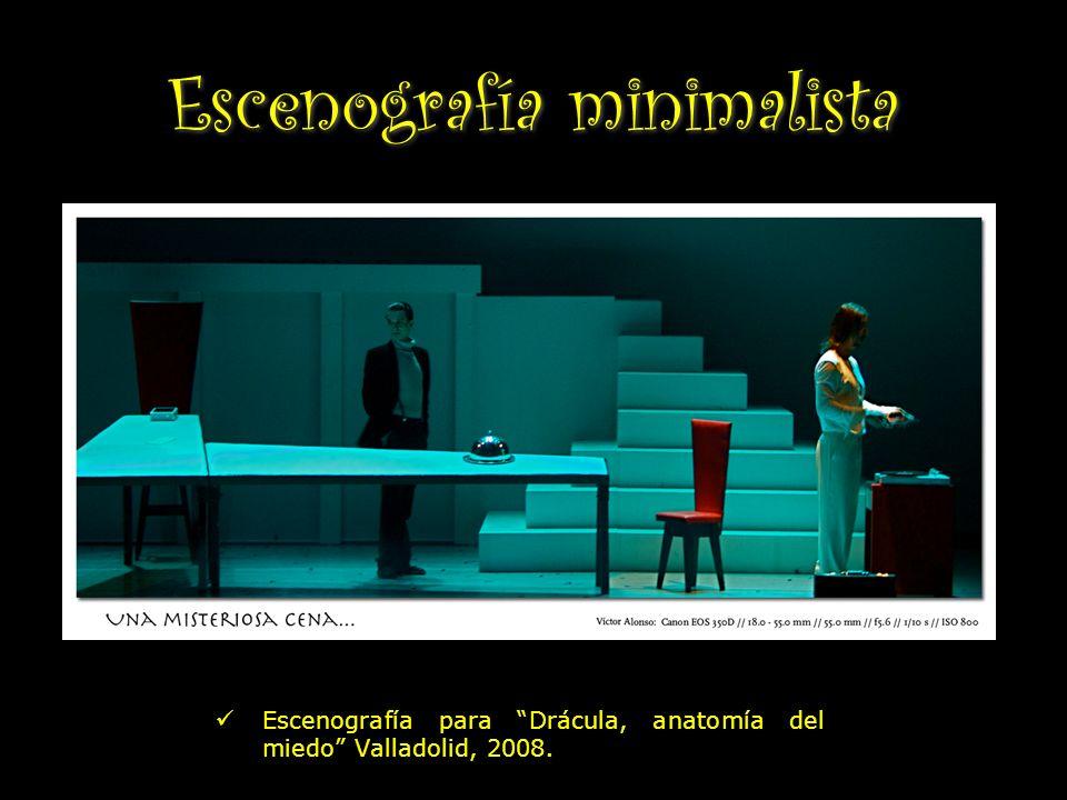 Escenografía minimalista Escenografía para Drácula, anatomía del miedo Valladolid, 2008.