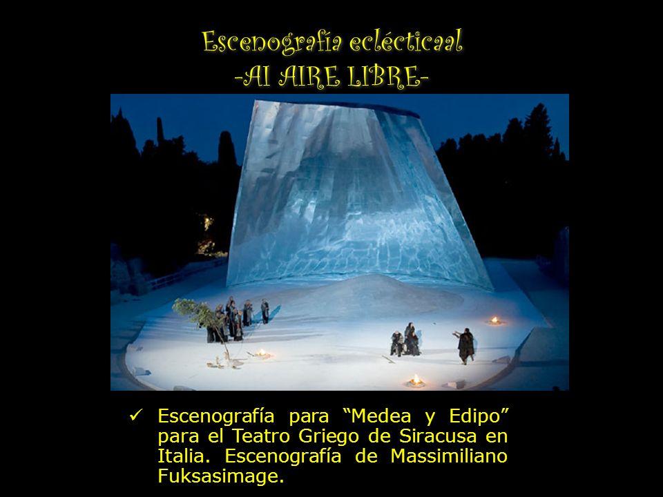 Escenografía eclécticaal -AI AIRE LIBRE- Escenografía para Medea y Edipo para el Teatro Griego de Siracusa en Italia. Escenografía de Massimiliano Fuk