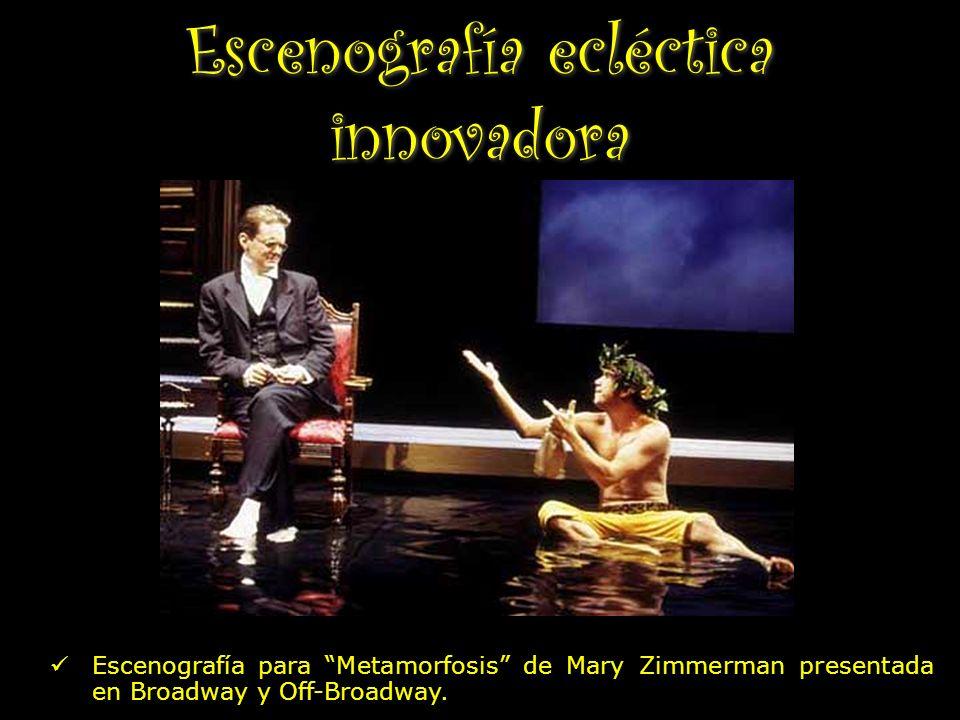 Escenografía ecléctica innovadora Escenografía para Metamorfosis de Mary Zimmerman presentada en Broadway y Off-Broadway.