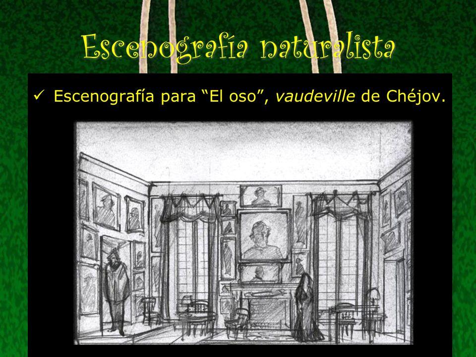 Escenografía naturalista Escenografía para El oso, vaudeville de Chéjov.