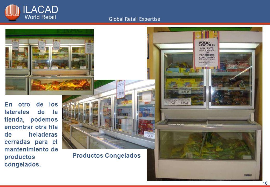 16 Productos Congelados En otro de los laterales de la tienda, podemos encontrar otra fila de heladeras cerradas para el mantenimiento de productos co