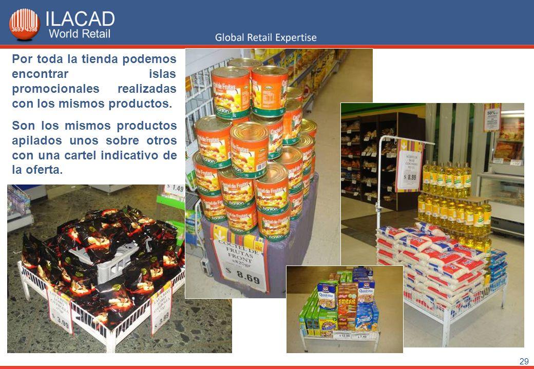 29 Por toda la tienda podemos encontrar islas promocionales realizadas con los mismos productos. Son los mismos productos apilados unos sobre otros co
