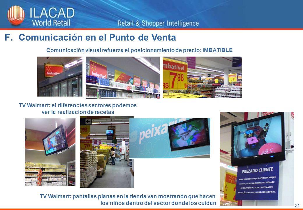 21 Comunicación visual refuerza el posicionamiento de precio: IMBATIBLE TV Walmart: el diferenctes sectores podemos ver la realización de recetas TV W
