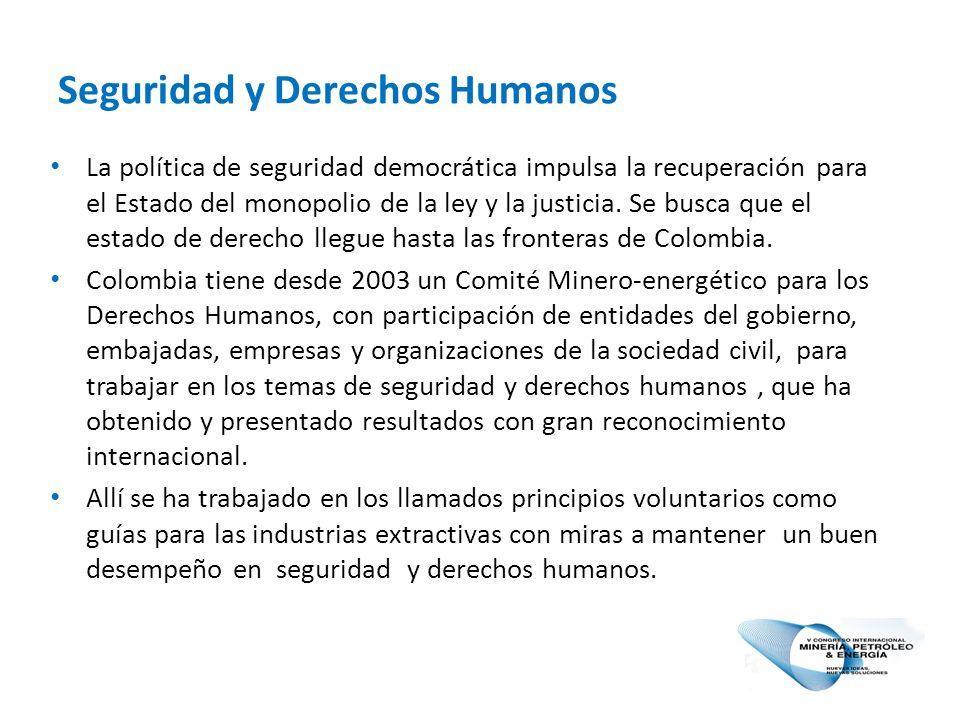 Seguridad y Derechos Humanos La política de seguridad democrática impulsa la recuperación para el Estado del monopolio de la ley y la justicia.
