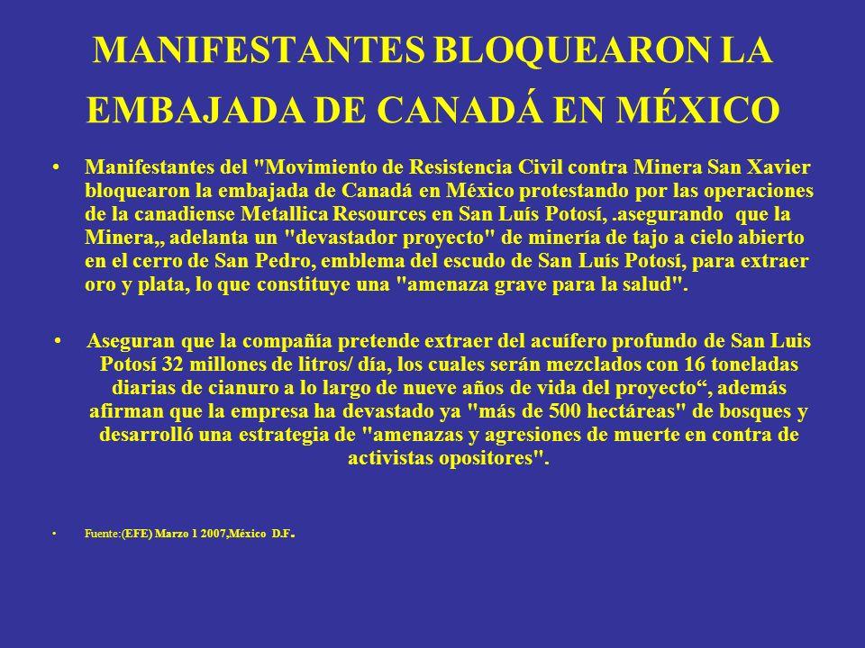 MANIFESTANTES BLOQUEARON LA EMBAJADA DE CANADÁ EN MÉXICO Manifestantes del