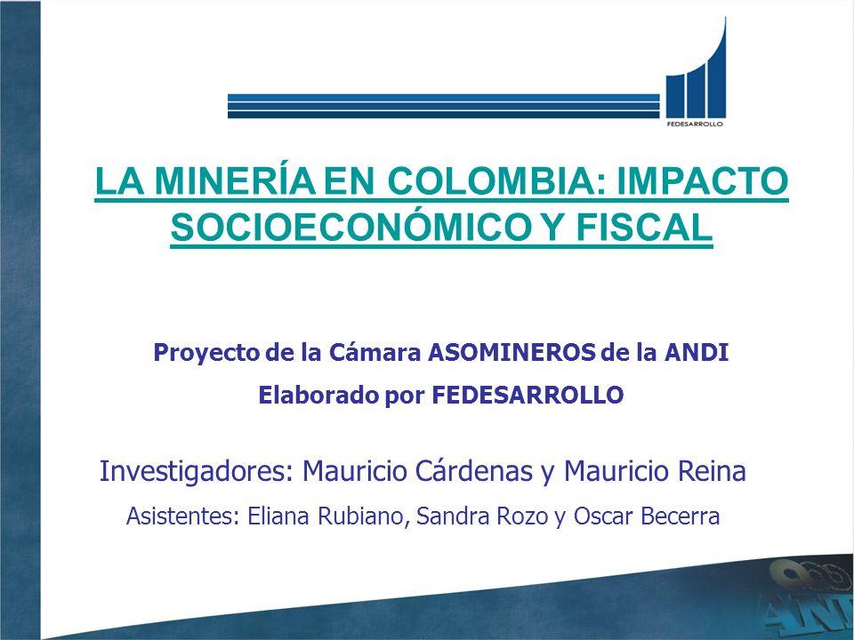 CONTENIDO 1.Cámara ASOMINEROS de la ANDI 2.Presentación del Estudio 3.Prospectiva del negocio minero en Colombia Cámara ASOMINEROS