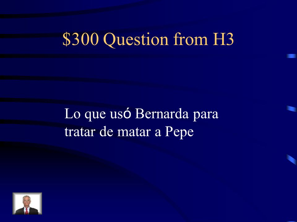 $200 Answer from H3 Una jaca