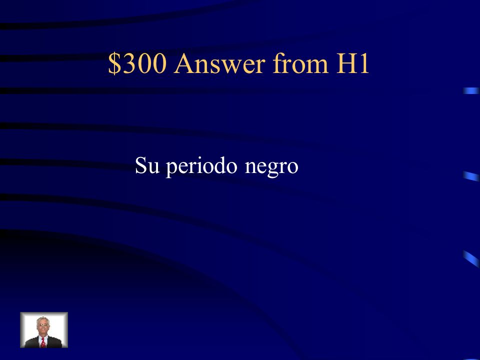 $300 Answer from H4 polvos