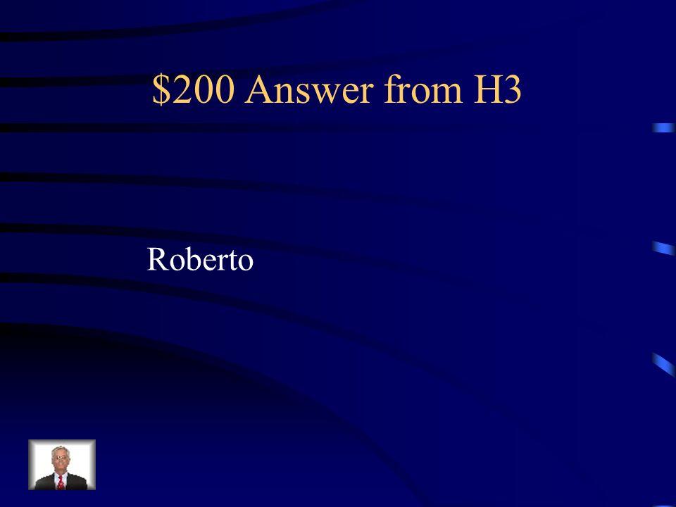$200 Question from H3 ¿C ó mo se llama el hijo de Pedro y Rosaura
