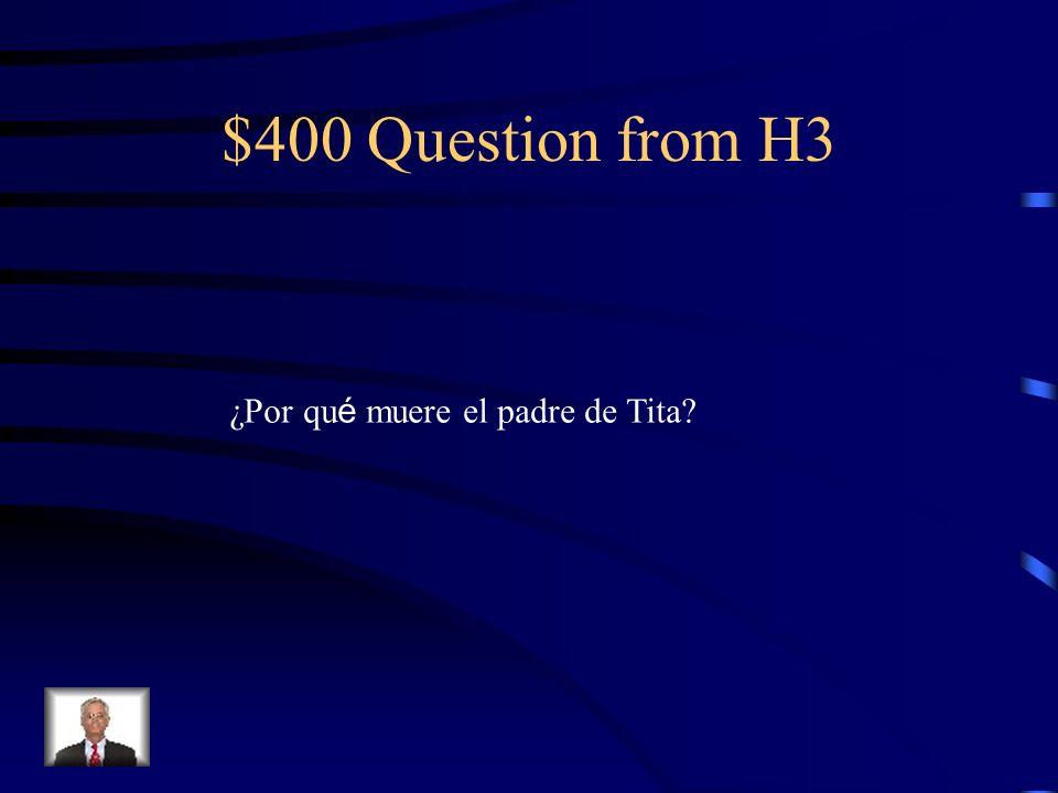 $300 Answer from H3 Esperanza