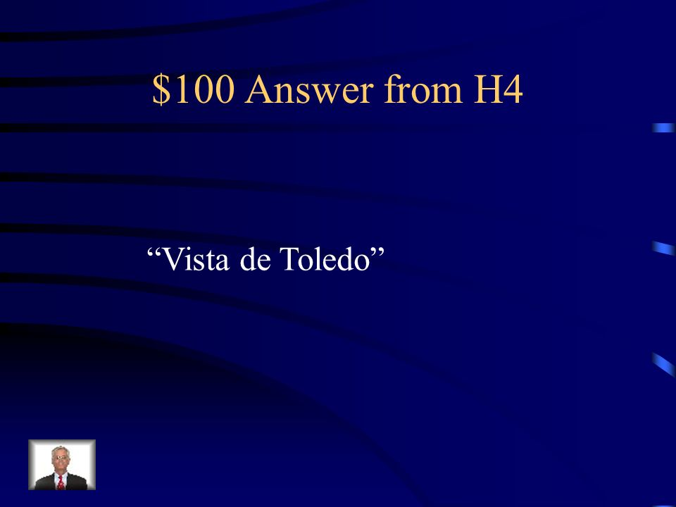 $100 Question from H4 ¿ C ó mo se llama su paisaje m á s famoso