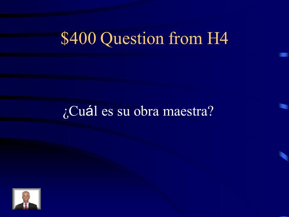 $300 Answer from H4 El manierismo