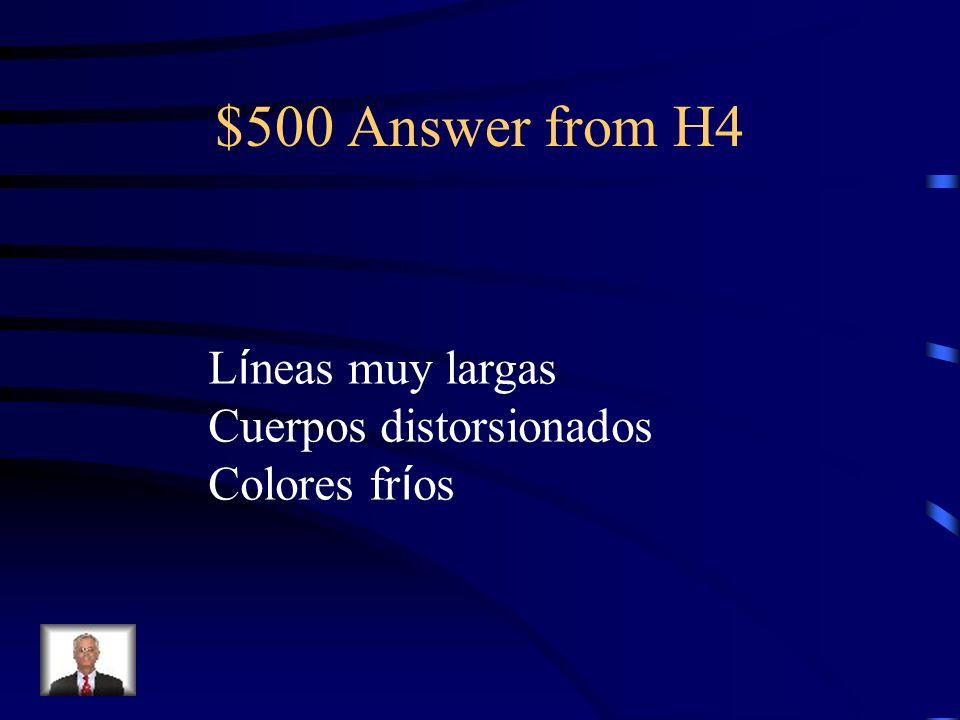 $500 Question from H4 Nombra 3 caracter í sticas del manierismo