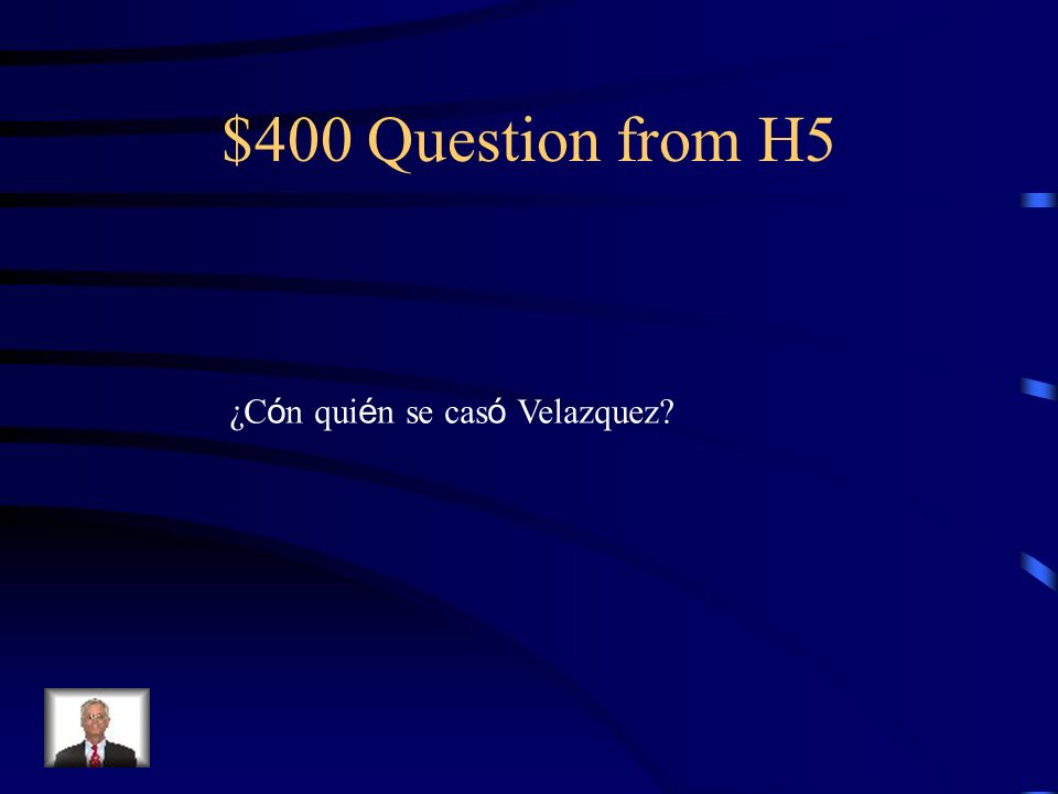 $300 Answer from H5 Juan de Pareja