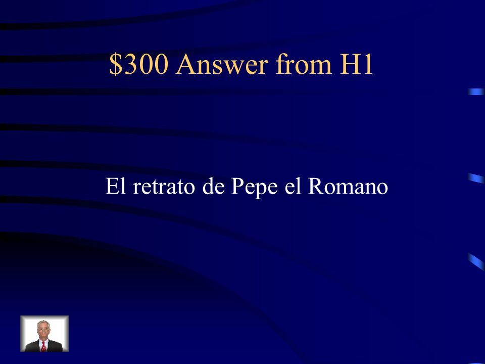 $300 Question from H1 Lo que le roba Martirio a Angustias