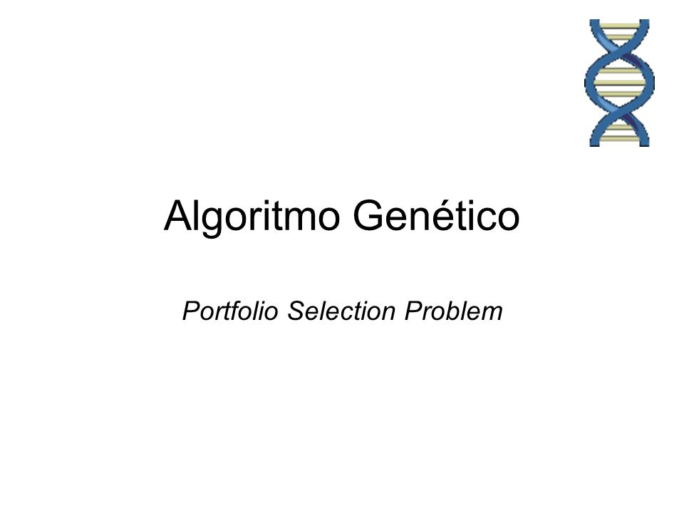 Algoritmo Genético Portfolio Selection Problem