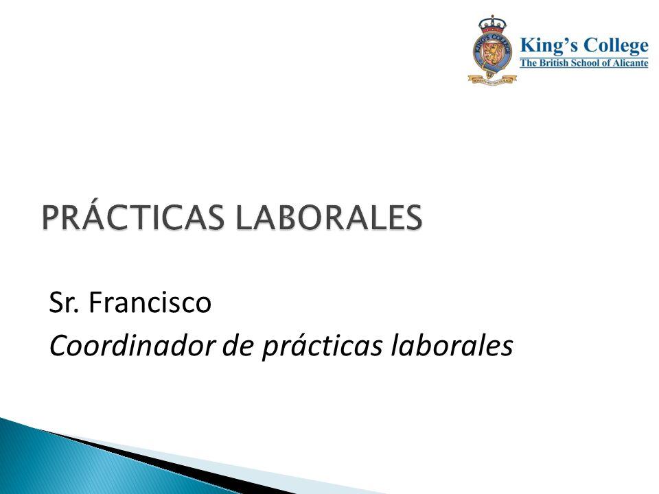 Sr. Francisco Coordinador de prácticas laborales