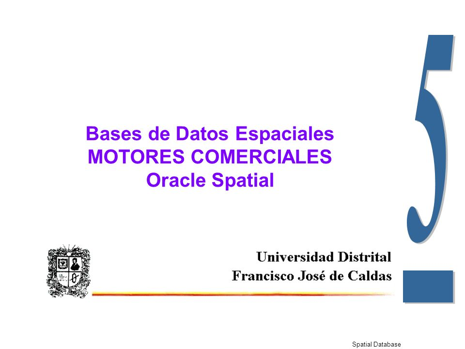Spatial Database 5-12 SDO_GEOMETRY Object