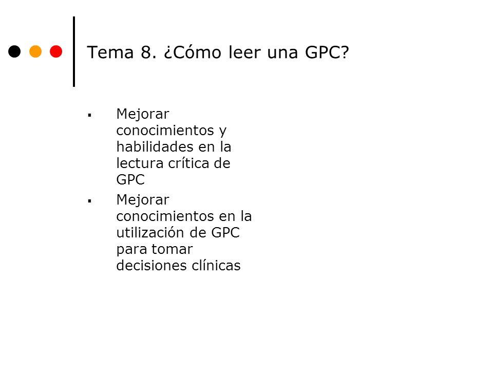 Tema 8.¿Cómo leer una GPC.