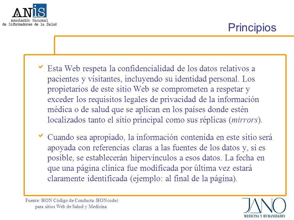 Principios Esta Web respeta la confidencialidad de los datos relativos a pacientes y visitantes, incluyendo su identidad personal.